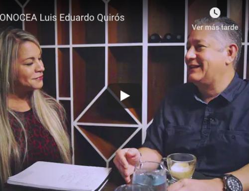 #CONOCEA Luis Eduardo Quirós
